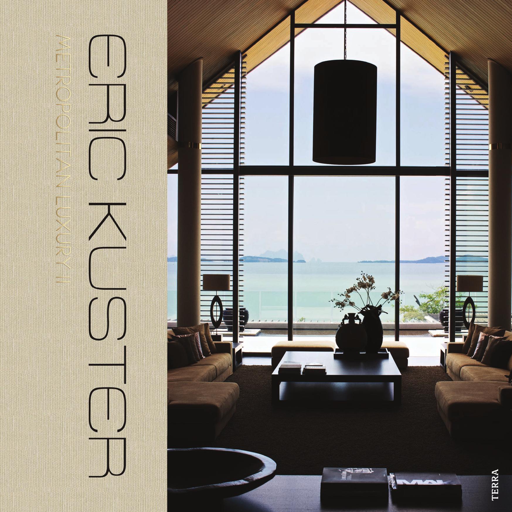 Eric Kuster - Metropolitan Luxury II | Eric Kuster | Metropolitan Luxury